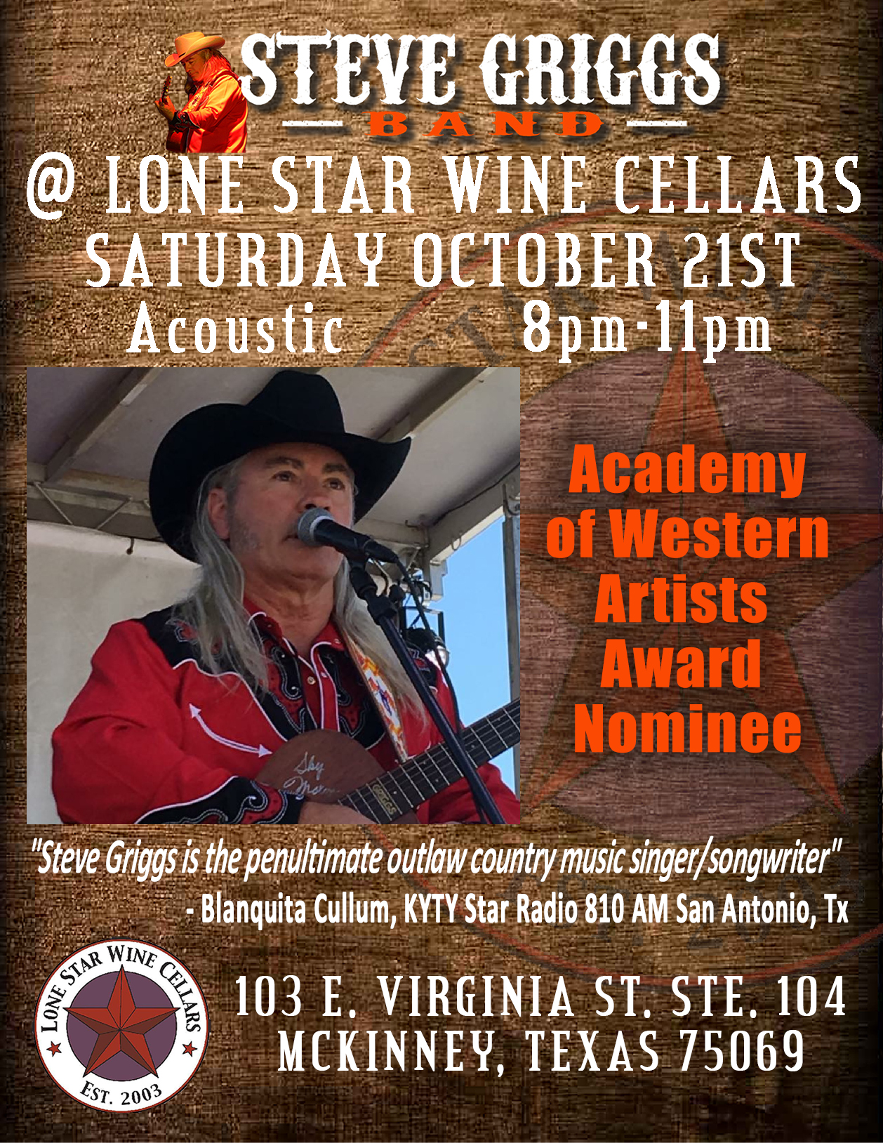 October 21st 800pm u2013 1100pm Lone Star Wine Cellars 103 E. Virgina St. Ste. 104 McKinney Texas 75069. We hope to see you there!  sc 1 st  Steve Griggs Band & Lone Star Wine Cellars - October 21st - Steve Griggs Band